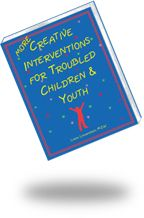 MORE CREATIVE INTERVENTIONS FOR TROUBLED CHILDREN & YOUTH:  This sequel presents MORE creative interventions to engage children, youth, and families in counseling and help them address issues such as feelings identification, anger management, social skills, and self-esteem. Geared to 4-16 year-old clients. GET 20% DISCOUNT WITH CODE PC14 at www.lianalowenstein.com     #therapy, #counseling, #play therapy, #family therapy, #anger management, #social skills, #self-esteem