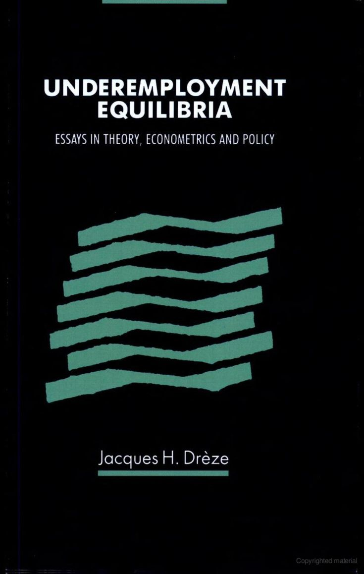 best pablo d alcantara images book economics underemployment equilibria essays in theory econometrics and policy jacques dratildeumlze google books