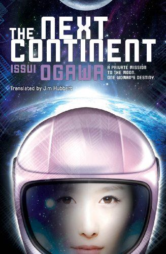 The Next Continent (Novel):   Humanity is returning to the moon, but this time the mission is Japanese, and in private hands for commercialpurposes.BRBRL to R (Western Style). Humanity is returning to the moon, but this time the mission is Japanese, and in private hands for commercial purposes. The year is 2025 and Otaba General Construction—a firm that has built structures to survive the Antarctic and the Sahara—has received its most daunting challenge yet. Sennosuke Touenji, the cha...