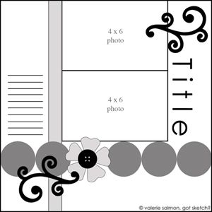 gotsketch- must explore this blog for new scrap booking layout ideas