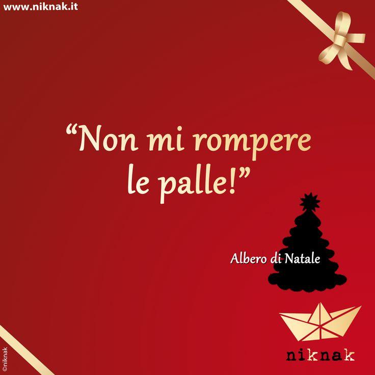 Citazioni di Natale: albero di Natale. Christmas quotes | Christmas graphic | Funny quotes