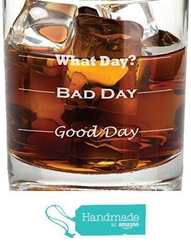 Good Day, Bad Day - Funny 11 oz Rocks Glass, Permanently Etched, Gift for Dad, Co-Worker, Friend, Boss, Christmas - RG13 from Frederick Engraving