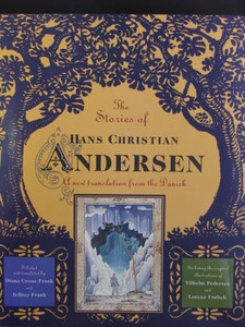 Classic Children's Tales from Hans Christian Andersen.