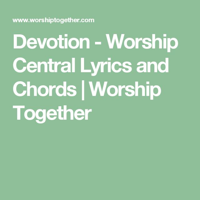 Worship Together | Lyrics and Chords