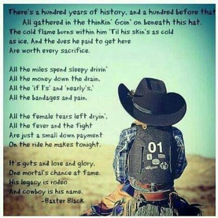 His legacy is rodeo, And Cowboy is his name.  Best poem ever rip lane frost