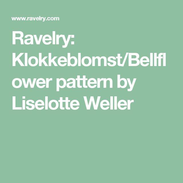 Ravelry: Klokkeblomst/Bellflower pattern by Liselotte Weller