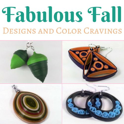 Fall 2017 jewelry designs from Sweethearts and Crafts paper quilled jewelry fashion line using the official autumn color palette.