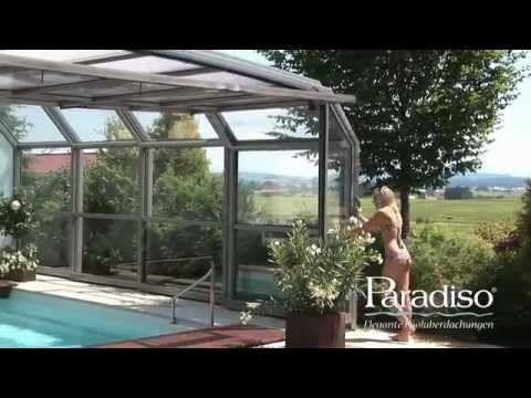 Paradiso Schwimmbadüberdachung Modell VENEZIA - YouTube