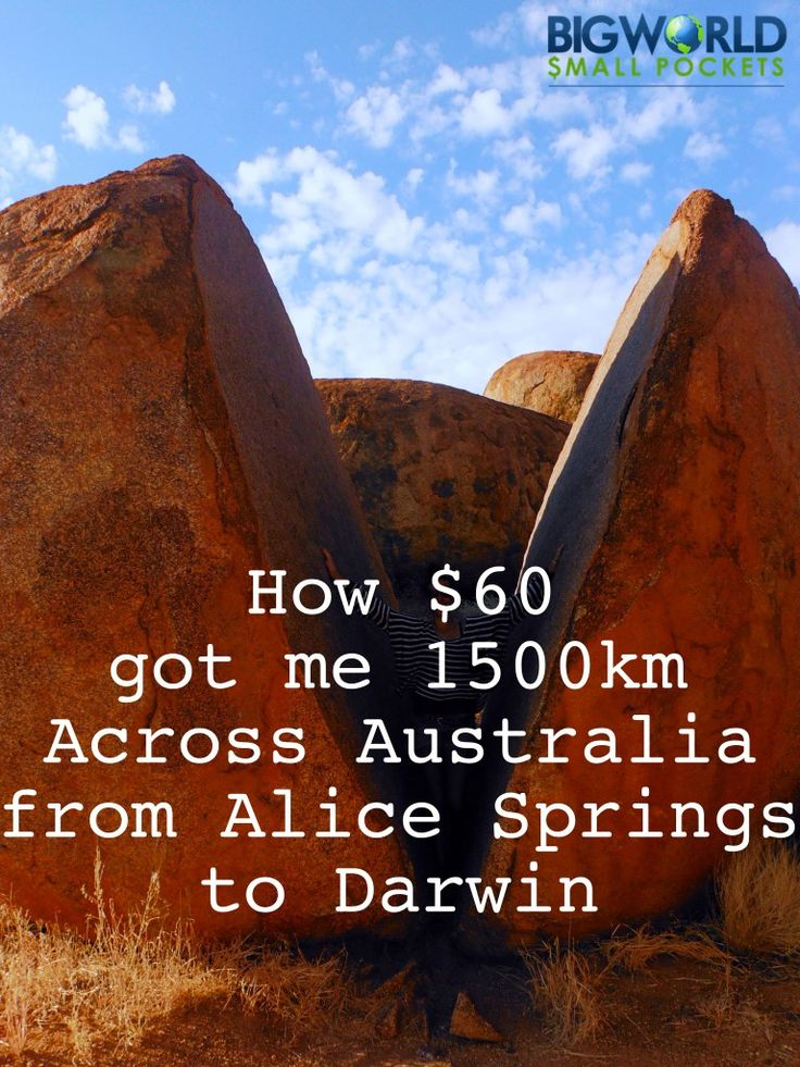 Wow! How $60 got me 1500km from Alice Springs to Darwin {Big World Small Pockets}