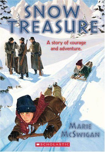 'Snow Treasure'  A dozen or so brave students smuggle over 9,000,000 in gold bullion past Nazi sentries. Brick by brick they sled it down the mountains to a hidden submarine.