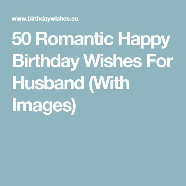 Best 25+ Happy Birthday Husband Ideas On Pinterest