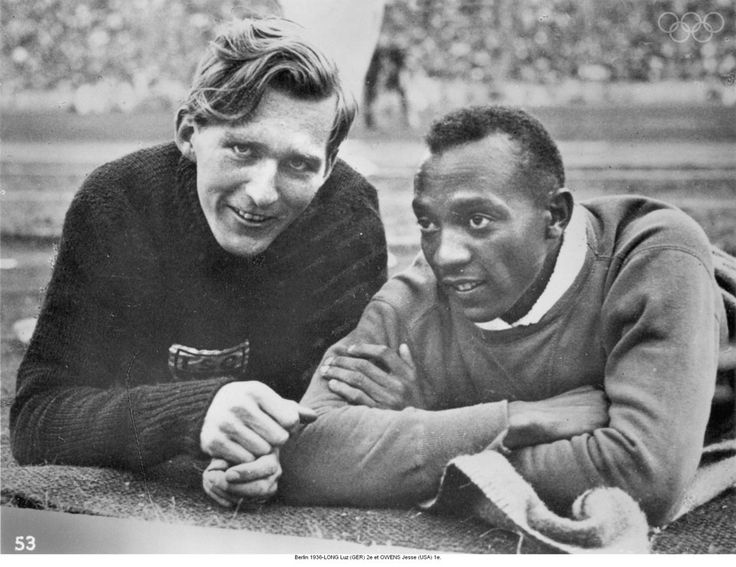 Jesse Owens & Luz Long...Berlin Olympics in 1936, German gold medal favorite Luz Long offered Jesse Owens some advice after he almost failed to qualify in the long jump.  Owens went on to beat him for the gold.  It resulted in a deep friendship, until Luz was killed in WWII.