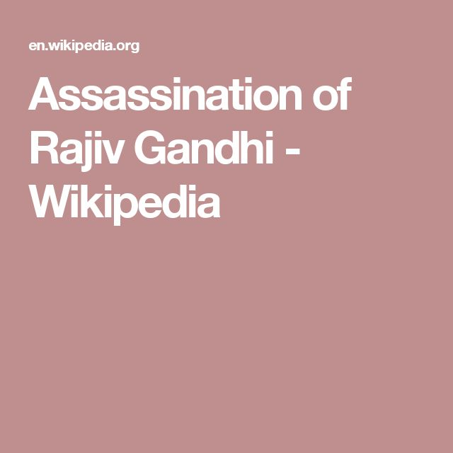 Assassination of Rajiv Gandhi - Wikipedia