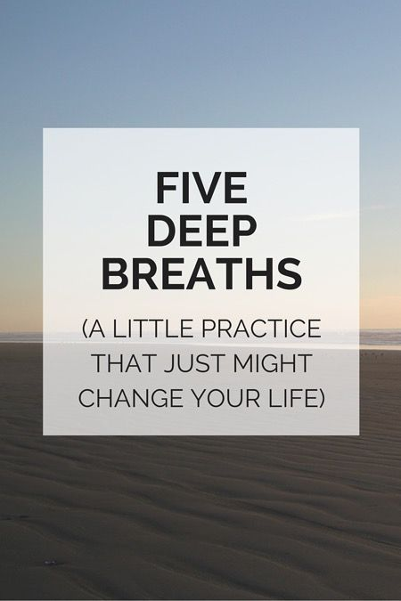 the five deep breathspractice :: a mindfulness practice you can do anywhere