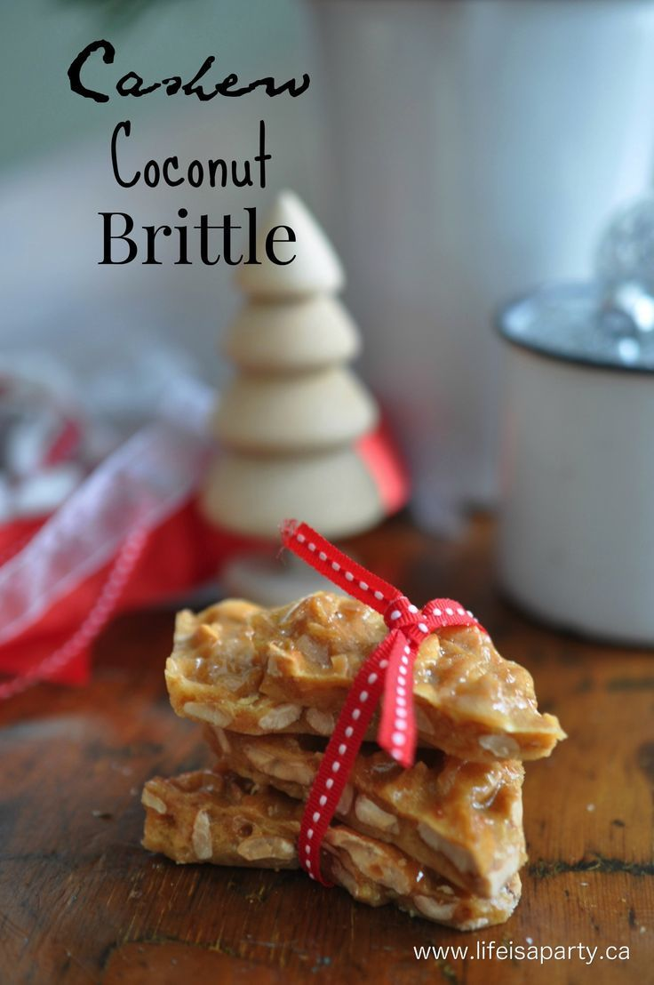 Cashew Coconut Brittle: Really delicious brittle recipe, perfect gift idea, can also substitute any other nut.