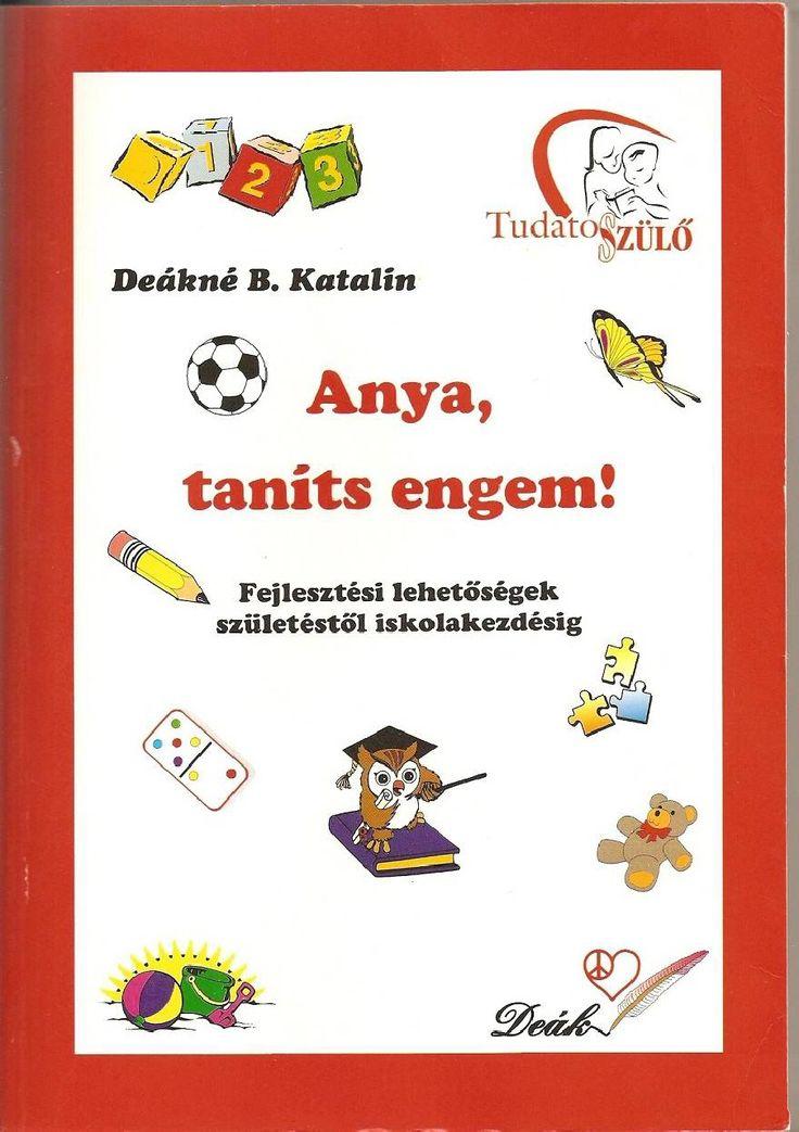 Deákné B. Katalin Anya tanits engem!