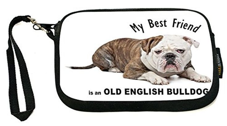 UKBK My Best Friend is a Old English Bulldog Dog - Neoprene Clutch Wristlet with Safety Closure - Ideal case for Camera, Cell Phone, Gameboy, Passport