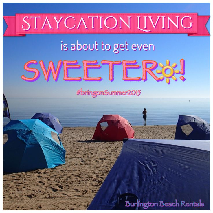 #Staycation living is about get even sweeter!