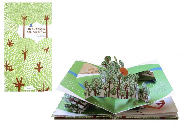 Maravillosa historia ecologista pop-up. Encuentra al perezoso en el bosque 3D y descubre si podemos salvar la selva: «En el bosque del perezoso», de Anouck Boisrobert y Louis Rigaud. http://www.veniracuento.com/