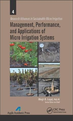 Management Performance and Applications of Micro Irrigation Systems; Megh R. Goyal; Hardback