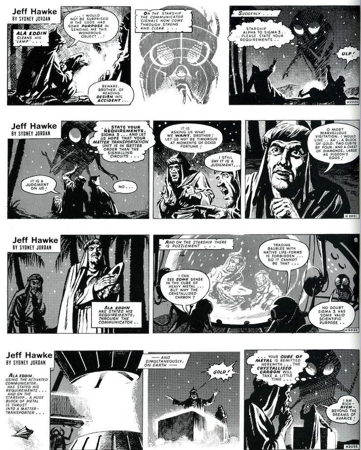 Aliens were usually the main characters in Jeff Hawke. They were portrayed as more technologically advanced and often wiser than humans. Some stories linked aliens and human archaeological mysteries and myths. For example, the story Wondrous Lamp gives an alternative explanation for Aladdin's Lamp.