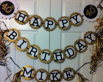 10 best Birthday party images on Pinterest 40th birthday parties