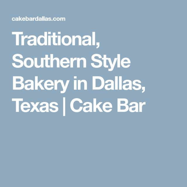 22 best uptown network members images on pinterest diners lunches traditional southern style bakery in dallas texas cake bar fandeluxe Image collections