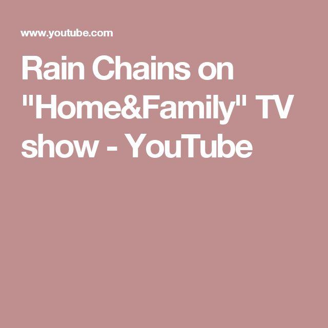 "Rain Chains on ""Home&Family"" TV show - YouTube"