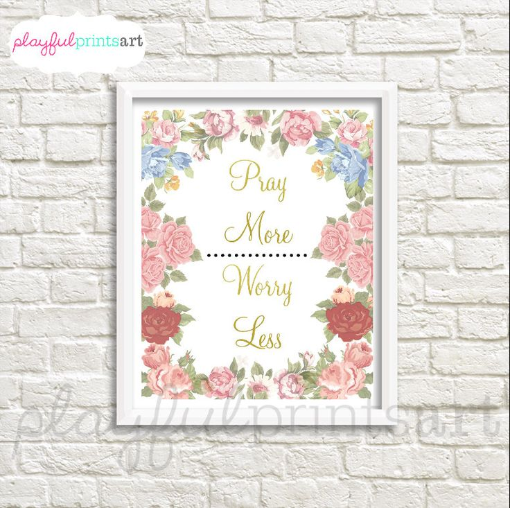 Pray More Worry Less Print, 8x10, Instant Download by playfulprintsart on Etsy