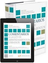 Comentarios a la Ley de arrendamientos urbanos / directores, Vicente Guilarte Gutiérrez, Fernando Crespo Allué. - 2014