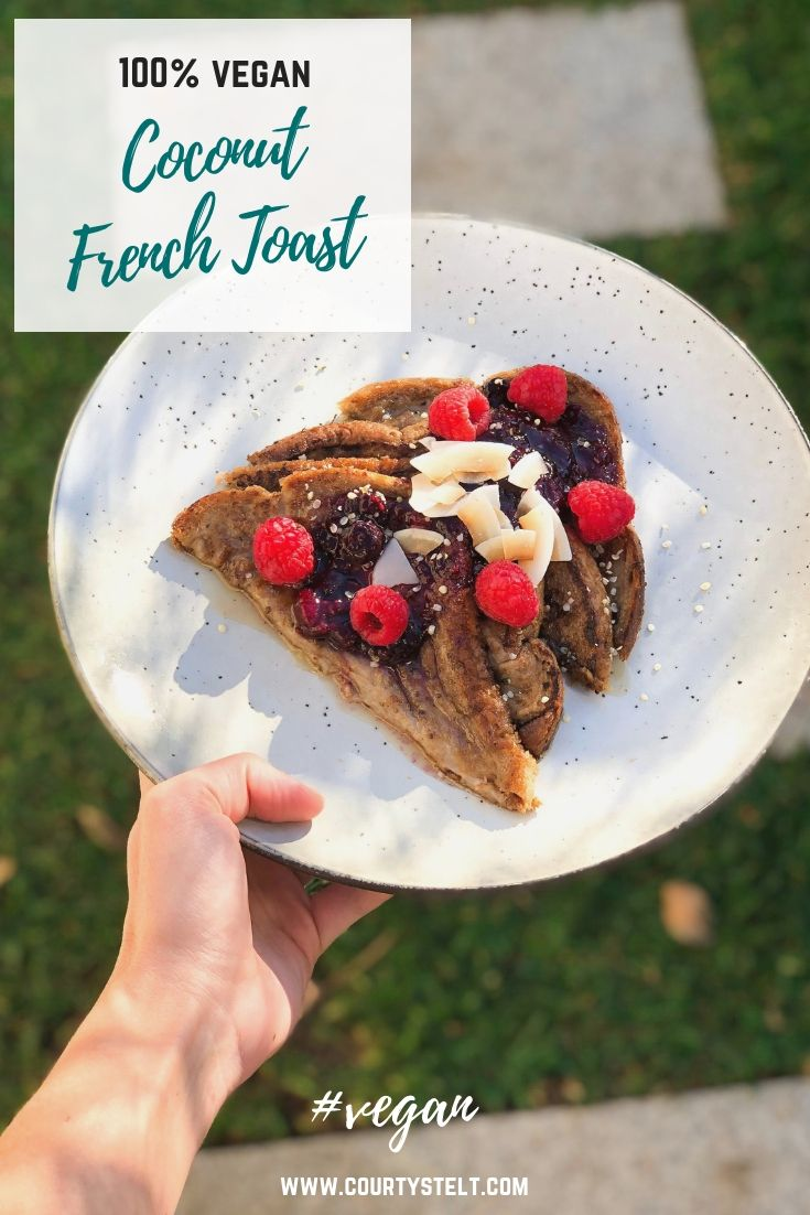 Going Vegan Doesn T Mean Giving Up Your Favourite Foods Quite The Opposite This Super Simple Delicio Vegan Brunch Recipes Coconut French Toast Vegan Eating