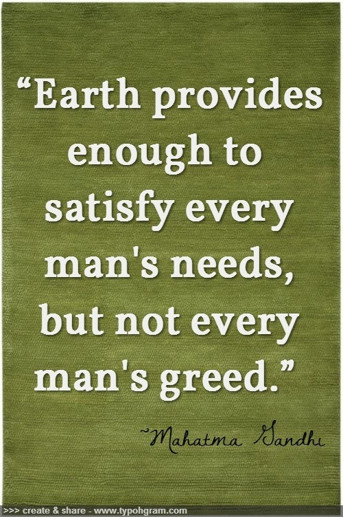 best eco friendly quotes images mother earth ldquoearth provides enough to satisfy every man s needs but not every man s greed