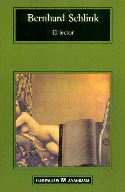 """SCHLINK, Bernhard. """"El lector"""" (27/08/2013). Bernhard Schlink ha escrito ha escrito una deslumbrante novela sobre el amor, el horror y la piedad; sobre las heridas abiertas de la historia; sobre una generación de alemanes perseguida por un pasado que no vivieron directamente, pero cuyas sombras se ciernen sobre ellos."""