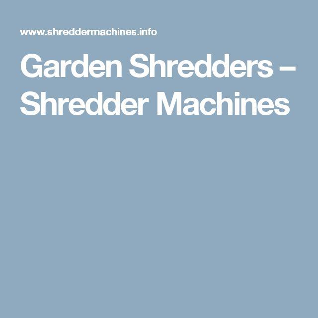 Garden Shredders – Shredder Machines