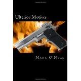 Ulterior Motives (Paperback)By Mark O'Neal
