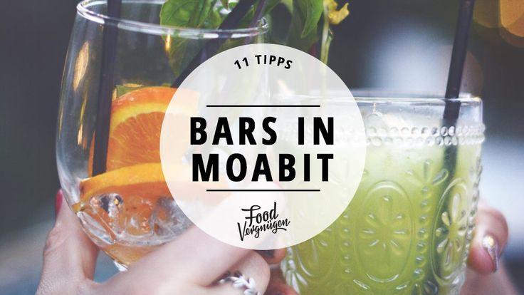 Diesen 11 Bars in Moabit solltet ihr mal einen Besuch abstatten.