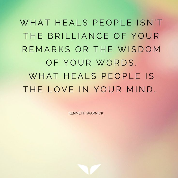 What heals people is the love in your mind