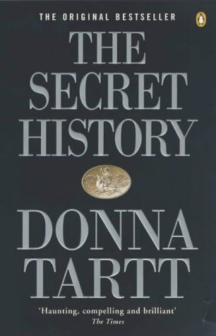 The Secret History - Donna Tartt.