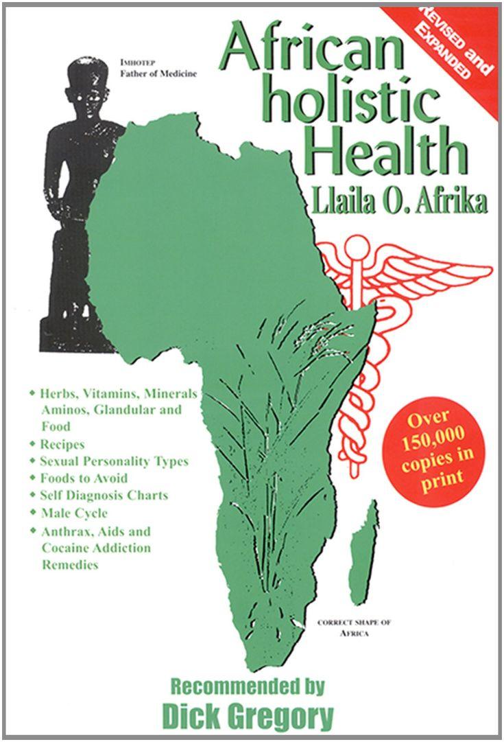 African Holistic Health: Llaila Afrika: 9781617590313: Amazon.com: Books