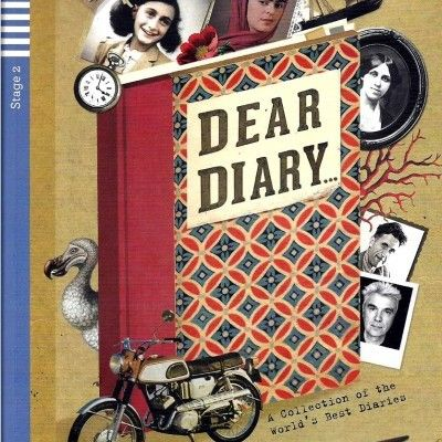 'Dear Diary: A Collection of the World's Best Diaries - Book & CD' - a beautifully illustrated Stage 2 Reader - specially written for learners of English.