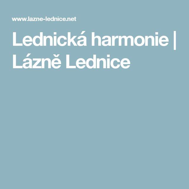 Lednická harmonie | Lázně Lednice