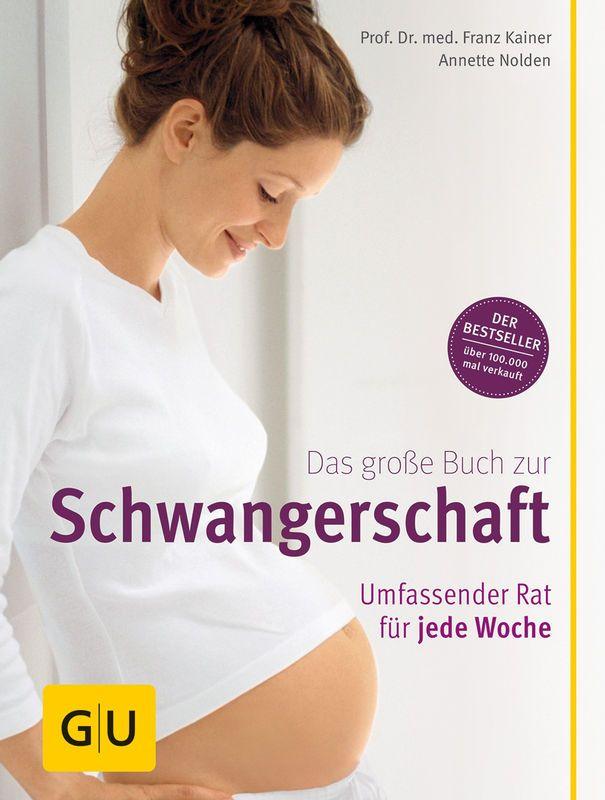 Das große Buch zur Schwangerschaft - Buch - Franz Kainer - GU