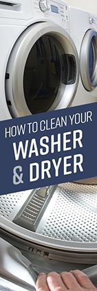Taking the time to clean two of your hardest working appliances – your washer and dryer – can help make the laundry process much more efficient and pleasan