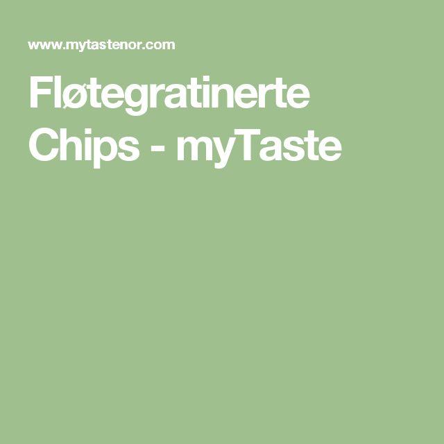 Fløtegratinerte Chips - myTaste