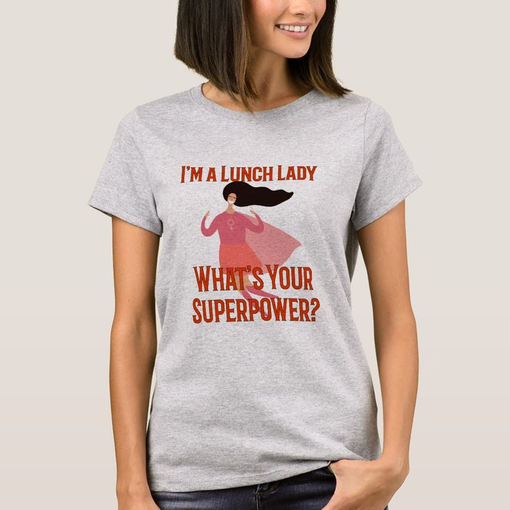 Im a lunch lady whats your superpower tshirt