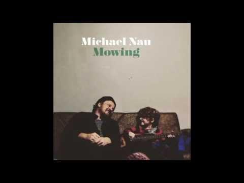 Michael Nau - Love Survive [Official Audio]