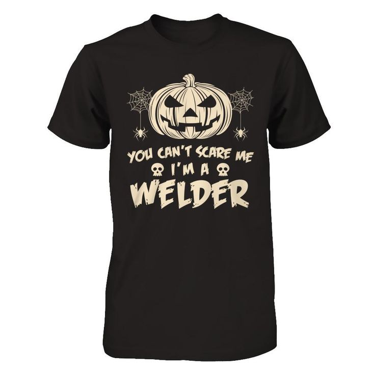 Just released You Can't Scare M... Check it out! http://greatfamilystore.com/products/you-cant-scare-me-im-a-welder-job-t-shirt?utm_campaign=social_autopilot&utm_source=pin&utm_medium=pin