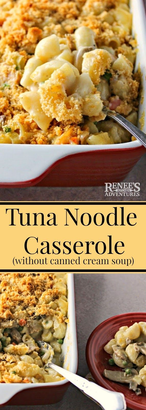 Lighter Cheesy Tuna Noodle Casserole (without Canned Cream Soup)   Renee's Kitchen Adventures - easy recipe for tuna noodle casserole made without cream of anything soup! Family recipe great for an easy dinner.