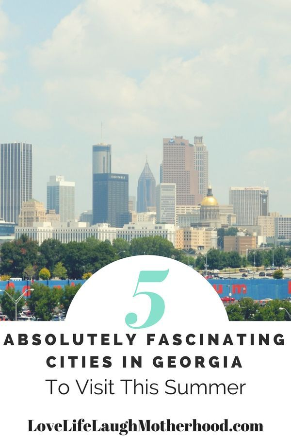5 absolutely fascinating cities to visit in georgia this summer rh pinterest com