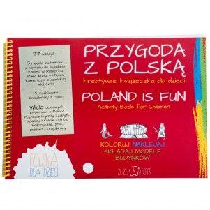 """Przygoda z Polską - kreatywna książeczka - ZUZU TOYS. Przygoda z Polską to kreatywna książeczka, dzięki której dziecko bawiąc się przyswoi sobie wiele ciekawych informacji o Polsce.  Różnorodne polecenia sprawiają, że każda kolejna strona książeczki jest """"Przygodą z Polską"""".  27,90zł"""
